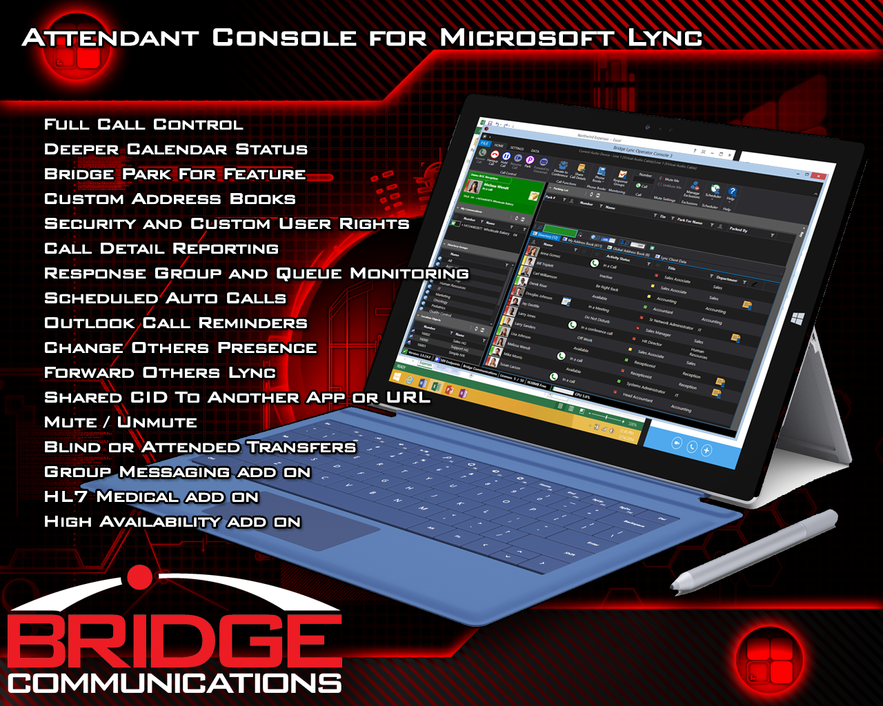 Bridge Lync Operator Console for Windows is designed to be a attendant console solution for Lync 2013.  It can replace the 2010 Lync Attendant program.   It talks with your existing Lync client,  and your Microsoft Exchange Server calendars and contacts (with optional Exchange Connector) .  By combining all of your company's status information into a single source, the operators can make spit second call decisions.  Bridge Lync Operator Console offers full call control function, such as transfer, supervised transfer, parking, hold, resume, call, redirect, voicemail and mobile transfer, etc.  . A unique feature that leverages the power of the Lync  is Park For.  Park For allows the user to park a call for someone, and have that person's Lync client automatically notify them of the call, removing the need for a page, or second call.  You can see a full list of features on the Features page under Products.